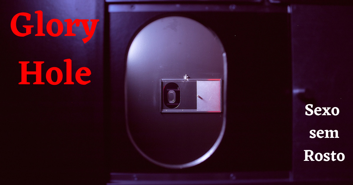 Read more about the article Glory Hole